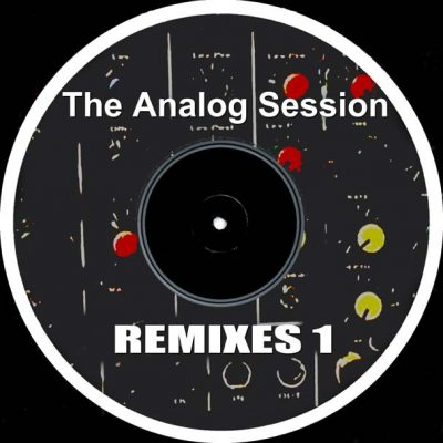 The Analog Session REMIXES 1