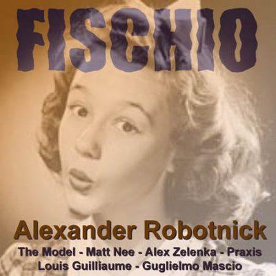 Alexander Robotnick: Fischio