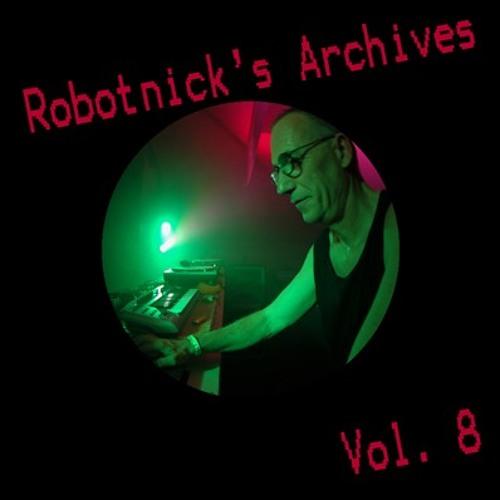 Alexander Robotnick Robotnicks Archives vol 8