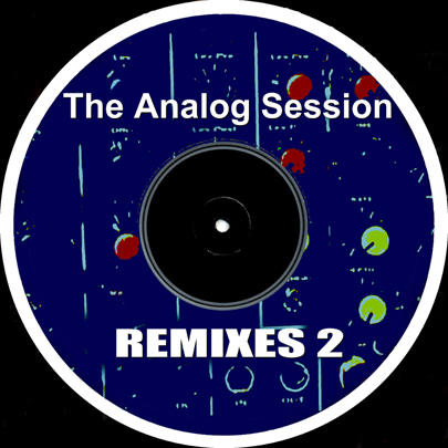 The Analog Session REMIXES 2