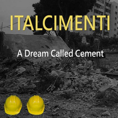 A Dream Called Cement by Italcimenti