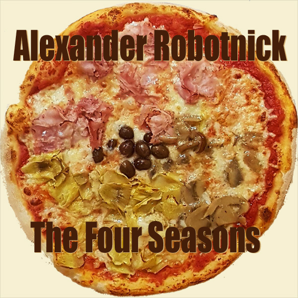The Four Seasons - by Alexander Robotnick