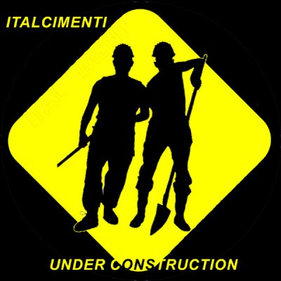 Italcimenti - Under Construction