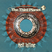 The Third Planet - Melt In Time