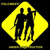 Italcimenti - Under Construction