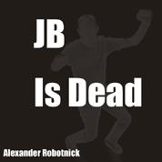 Alexander Robotnick - JB is Dead