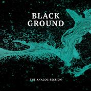 The Analog Session -Black Ground