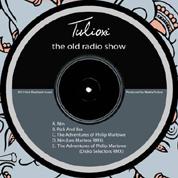 Tulioxi - The Old Radio Show