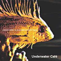 Ludus Pinsky & Alexander Robotnick - Underwater Café